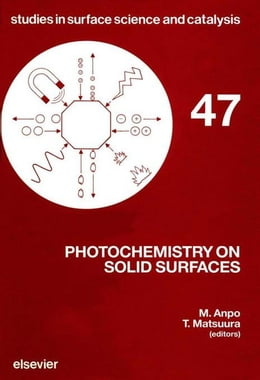 Book Photochemistry on Solid Surfaces by Matsuura, T.