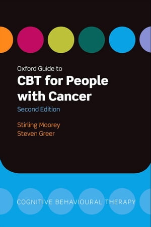 Oxford Guide to CBT for People with Cancer