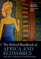 The Oxford Handbook of Africa and Economics: Volume 2: Policies and Practices by Célestin Monga