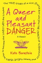 A Queer and Pleasant Danger Cover Image