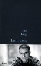 Les indiens by Luc Lang