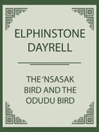 The 'Nsasak Bird and the Odudu Bird by Elphinstone Dayrell