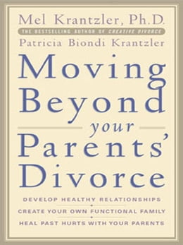 Book Moving Beyond your Parents' Divorce by Krantzler, Mel