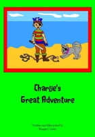 Charlie's Great Adventure (3-6 years): Pirate by Maggie  Carley