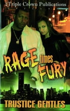 Rage Times Fury by Trustice Gentles