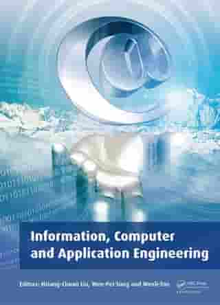 Information, Computer and Application Engineering: Proceedings of the International Conference on Information Technology and Computer Application Engineering (ITCAE 2014), Hong Kong, China, 10-11 December 2014 by Hsiang-Chuan Liu