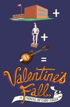 Valentine's Fall by Cary Fagan