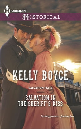 Book Salvation in the Sheriff's Kiss by Kelly Boyce
