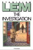 The Investigation by Adele Milch