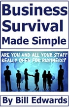 Business Survival Made Simple by Bill Edwards