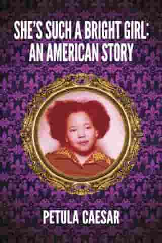 She's Such A Bright Girl: An American Story