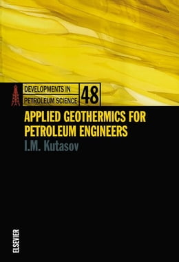 Book Applied Geothermics for Petroleum Engineers by Kutasov, I.M.