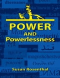 Power and Powerlessness d2f7535c-e477-4724-8f98-13e28db3893a
