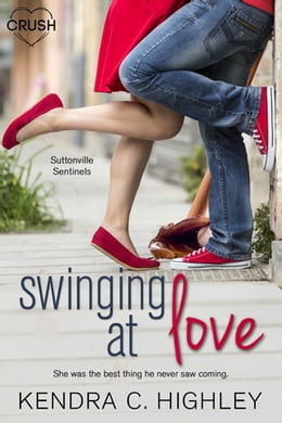 Book Swinging at Love by Kendra C. Highley