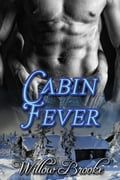 9781311115386 - willow brooke: Cabin Fever - Bog