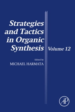 Book Strategies and Tactics in Organic Synthesis by Michael Harmata