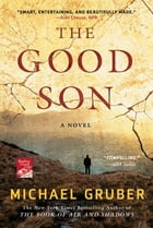 The Good Son: A Novel by Michael Gruber