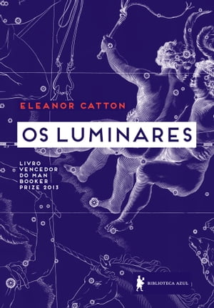 Os luminares by Eleanor Catton