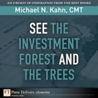 See the Investment Forest and the Trees by Michael N. Kahn CMT