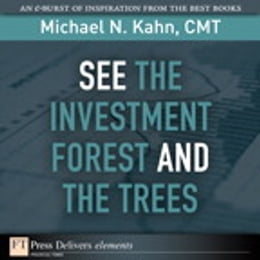 Book See the Investment Forest and the Trees by Michael N. Kahn CMT