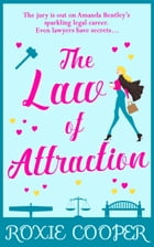 The Law of Attraction: the perfect laugh-out-loud read for summer 2018 by Roxie Cooper