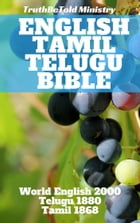 English Tamil Telugu Bible: World English 2000 - Telugu 1880 - Tamil 1868 by TruthBeTold Ministry