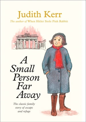 A Small Person Far Away by Judith Kerr