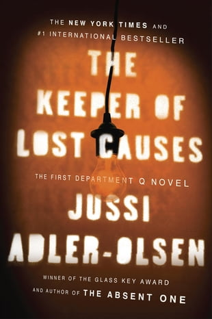 The Keeper of Lost Causes: A Department Q Novel: The First Department Q Novel