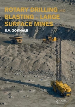 Book Rotary Drilling and Blasting in Large Surface Mines by Gokhale, Bhalchandra V.