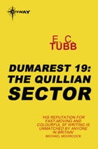 The Quillian Sector: The Dumarest Saga Book 19 by E.C. Tubb