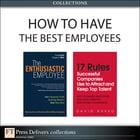 How to Have the Best Employees (Collection) by David Sirota
