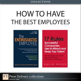 Book How to Have the Best Employees (Collection) by David Sirota