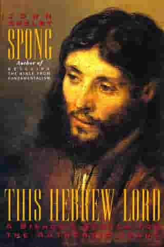 This Hebrew Lord by John Shelby Spong