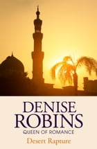 Desert Rapture by Denise Robins