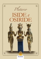 Iside e Osiride by Plutarco