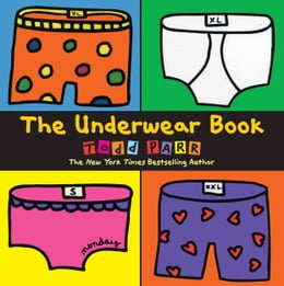 Book The Underwear Book by Todd Parr