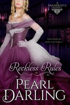 Reckless Rules by Pearl Darling