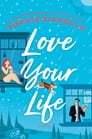 Love Your Life Cover Image