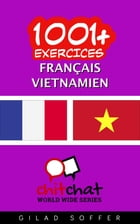 1001+ exercices Français - Vietnamien by Gilad Soffer