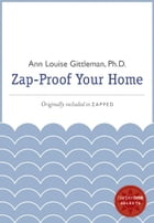 Zap Proof Your Home: A HarperOne Select by Ann Louise Gittleman