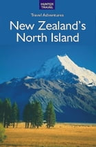 New Zealand's North Island by Bette  Flagler