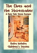 9788826452340 - Anon E. Mouse: THE ELVES AND THE SHOEMAKER - A Central European Fairy Tale - Libro