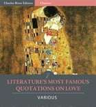 Literatures Most Famous Quotations on Love