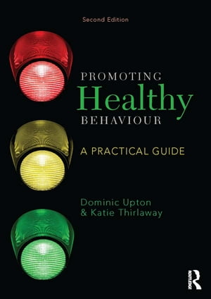 Promoting Healthy Behaviour A Practical Guide