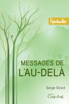 Messages de l'au-delà by Serge Girard