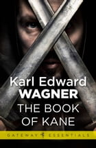 The Book of Kane by Karl Edward Wagner