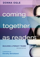 Coming Together as Readers: Building Literacy Teams