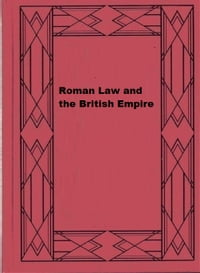 Roman Law and the British Empire