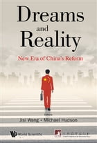 Dreams and Reality: New Era of China's Reform by Jian Ping