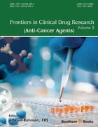 Frontiers in Clinical Drug Research - Anti-Cancer Agents Volume: 3